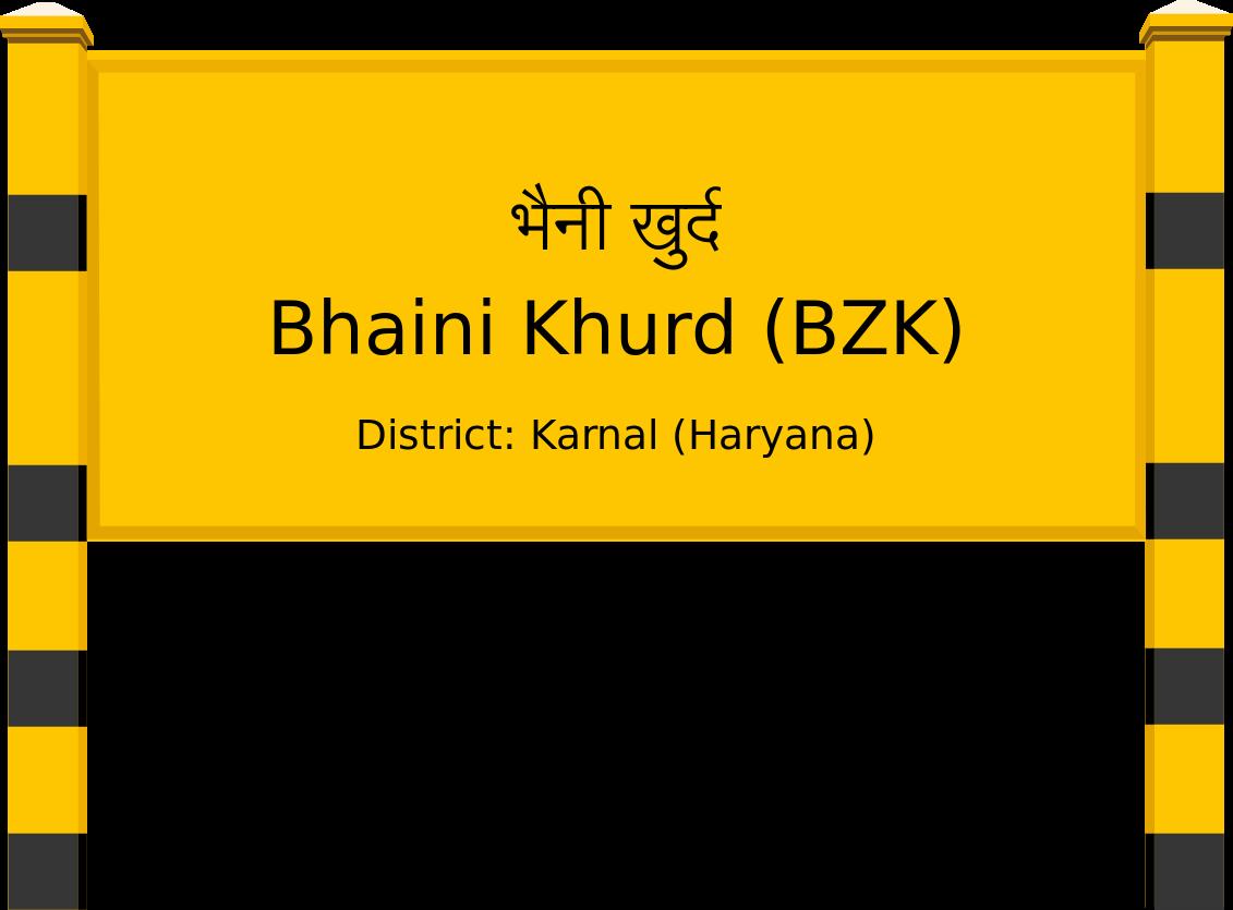 Bhaini Khurd (BZK) Railway Station