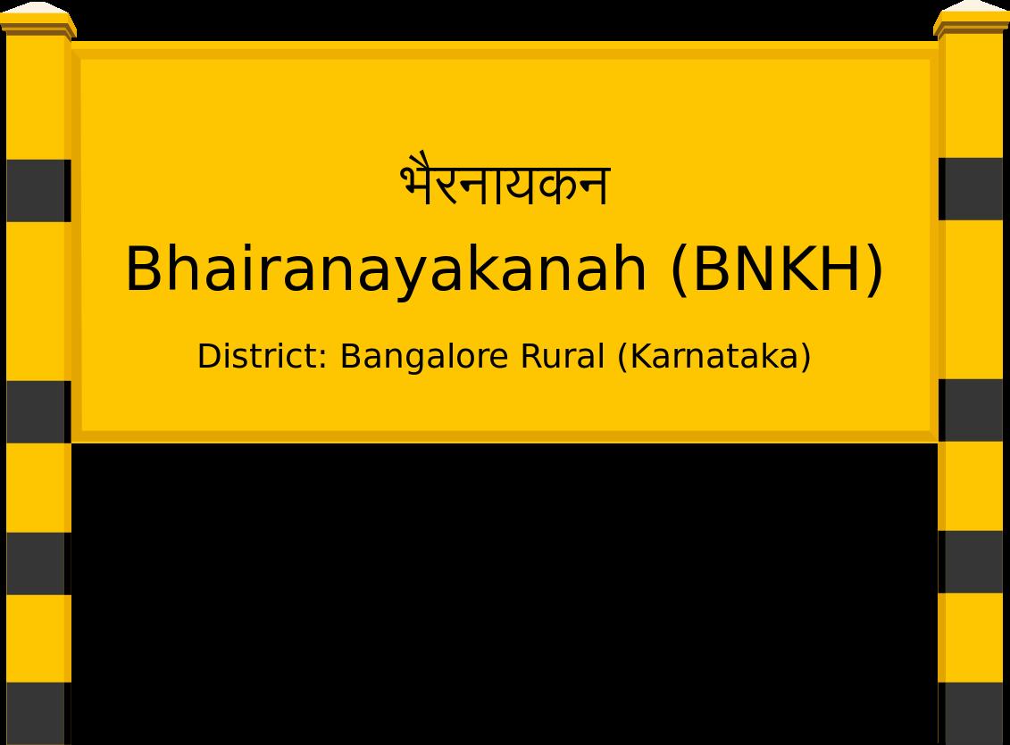 Bhairanayakanah (BNKH) Railway Station