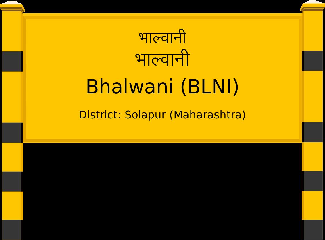 Bhalwani (BLNI) Railway Station