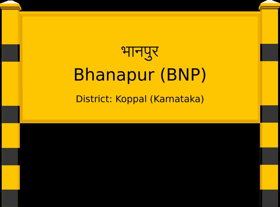 Bhanapur (BNP) Railway Station