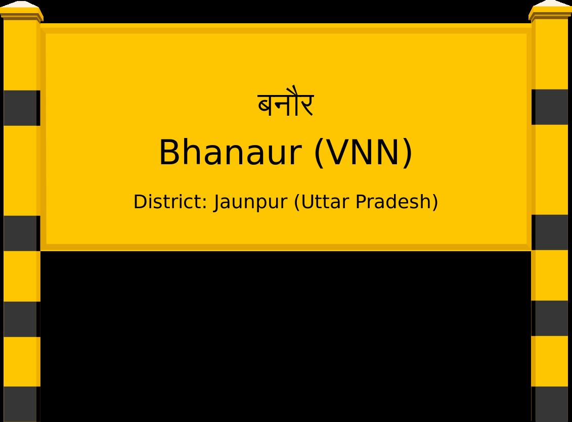 Bhanaur (VNN) Railway Station