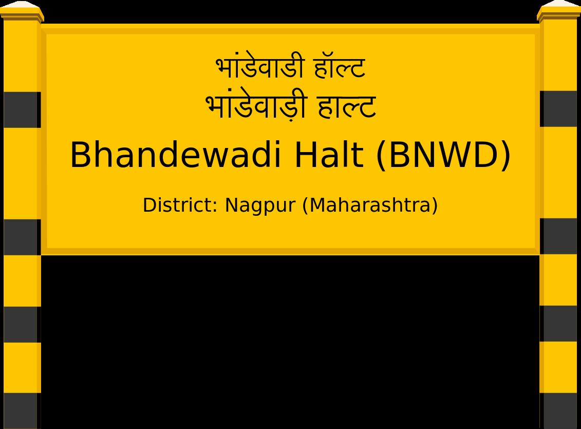 Bhandewadi Halt (BNWD) Railway Station