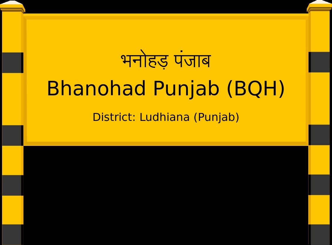 Bhanohad Punjab (BQH) Railway Station