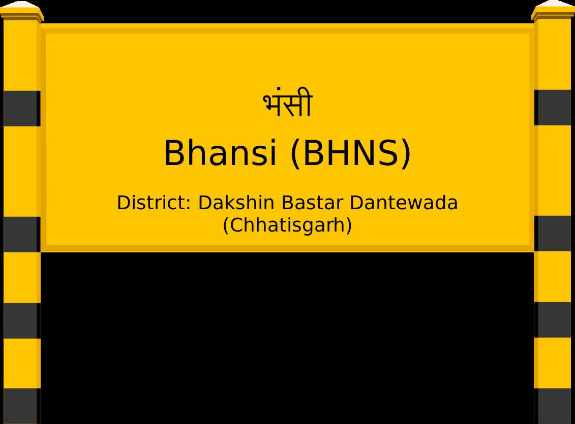 Bhansi (BHNS) Railway Station
