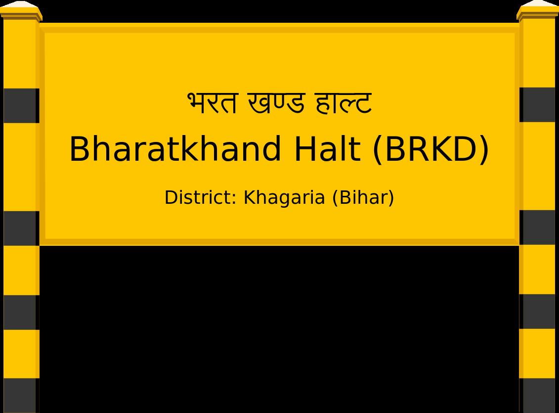Bharatkhand Halt (BRKD) Railway Station
