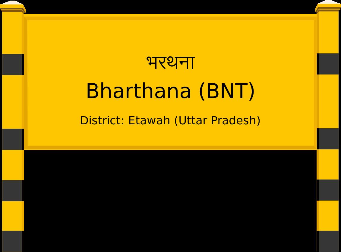 Bharthana (BNT) Railway Station