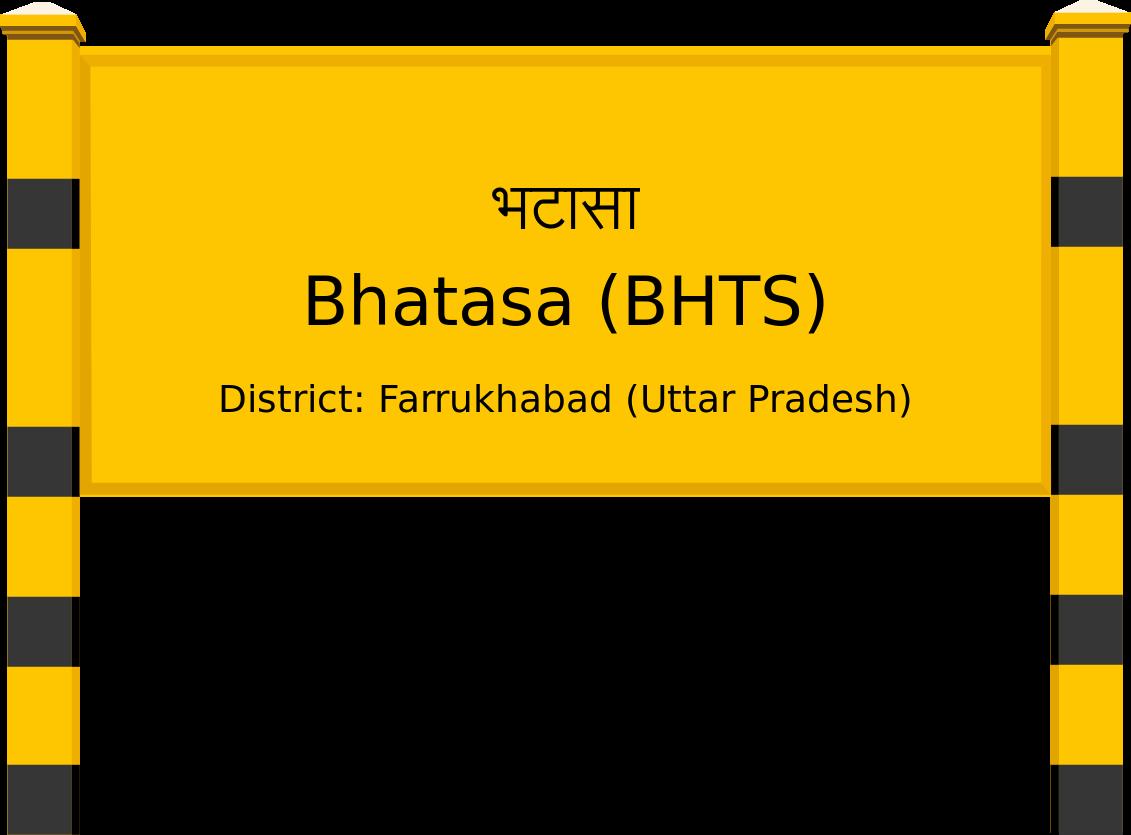 Bhatasa (BHTS) Railway Station