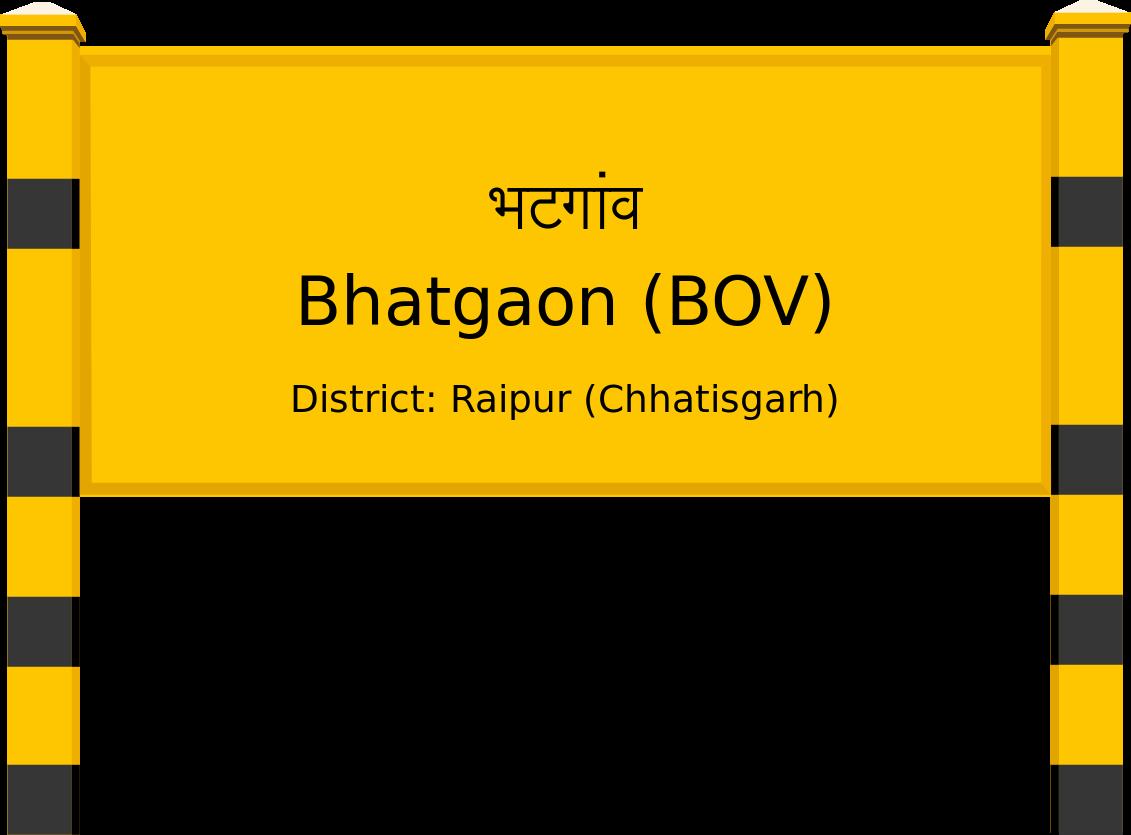 Bhatgaon (BOV) Railway Station