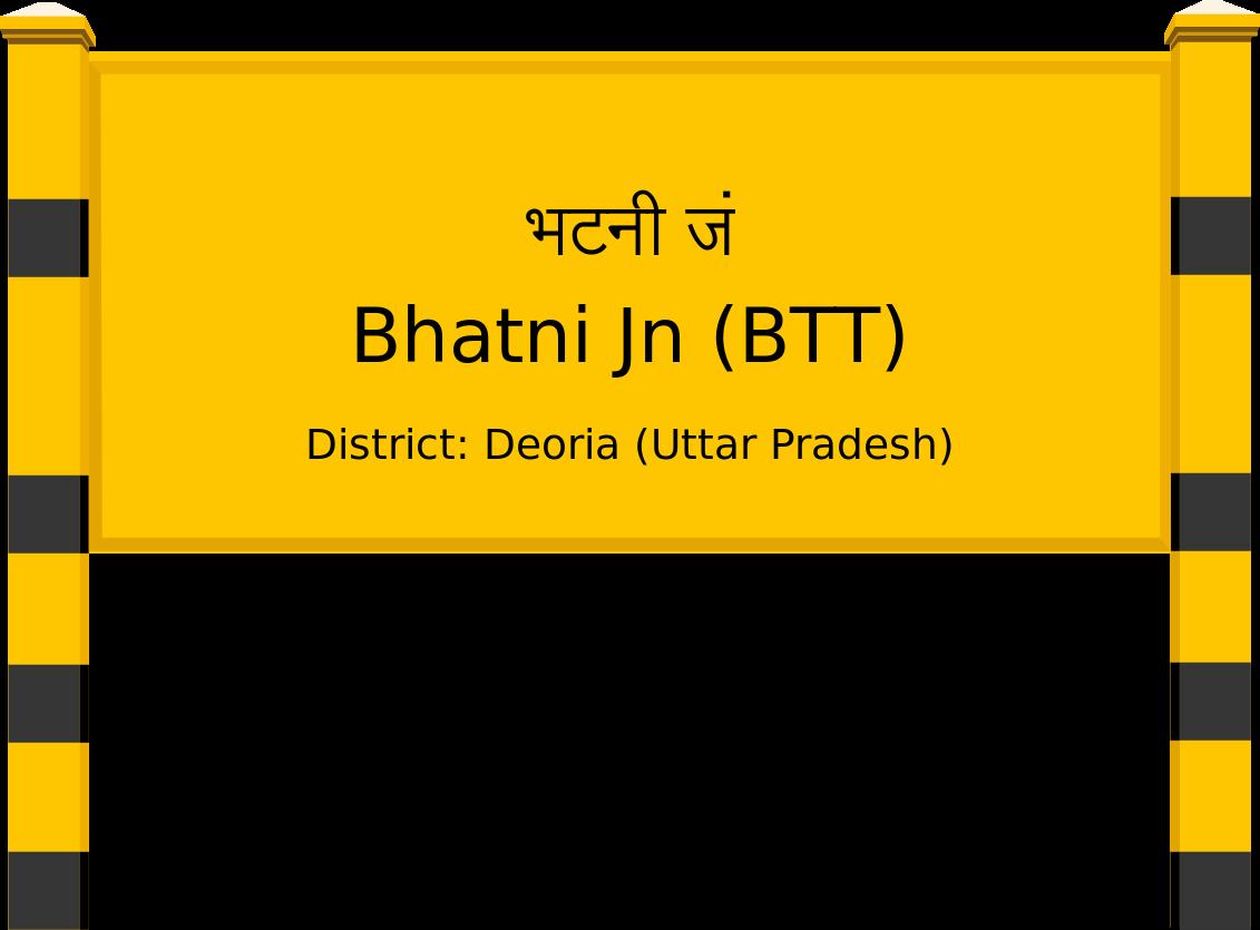 Bhatni Jn (BTT) Railway Station