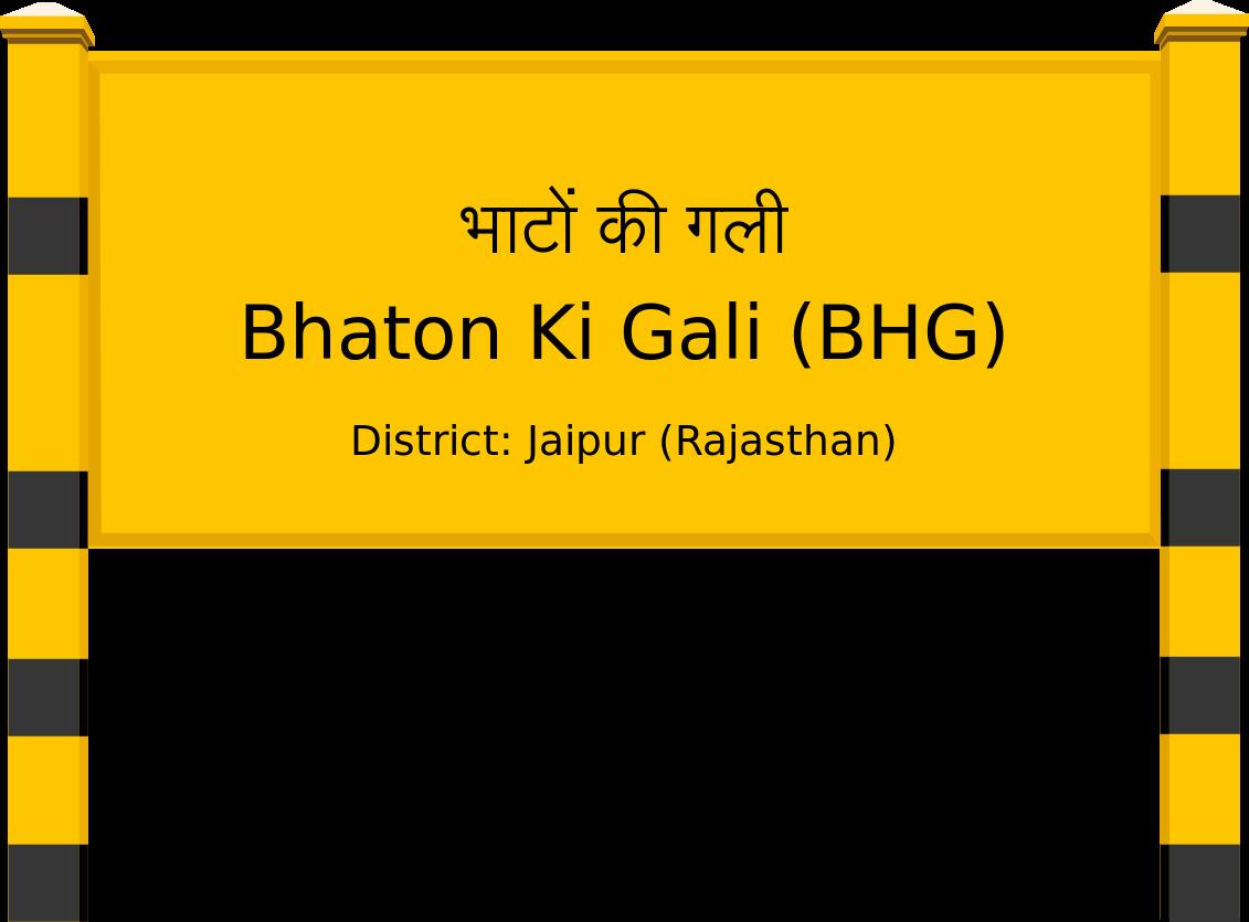 Bhaton Ki Gali (BHG) Railway Station