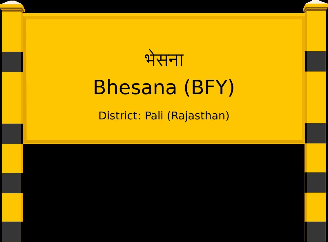Bhesana (BFY) Railway Station