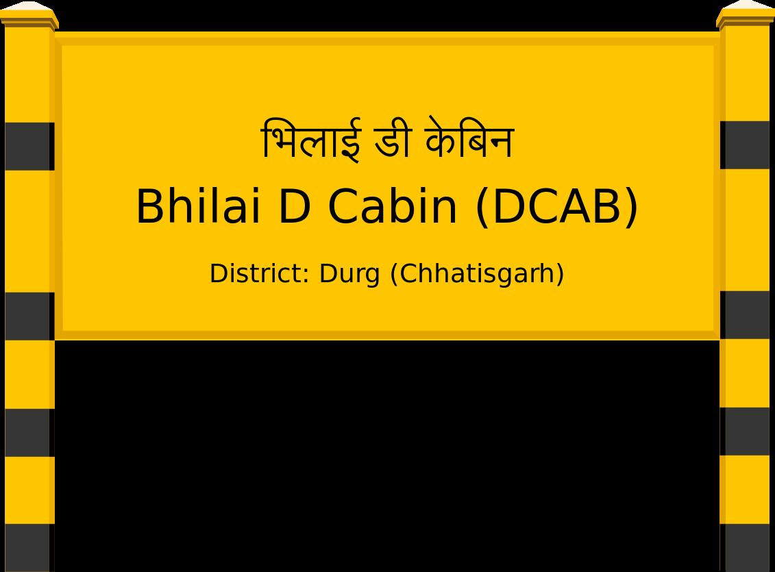 Bhilai D Cabin (DCAB) Railway Station