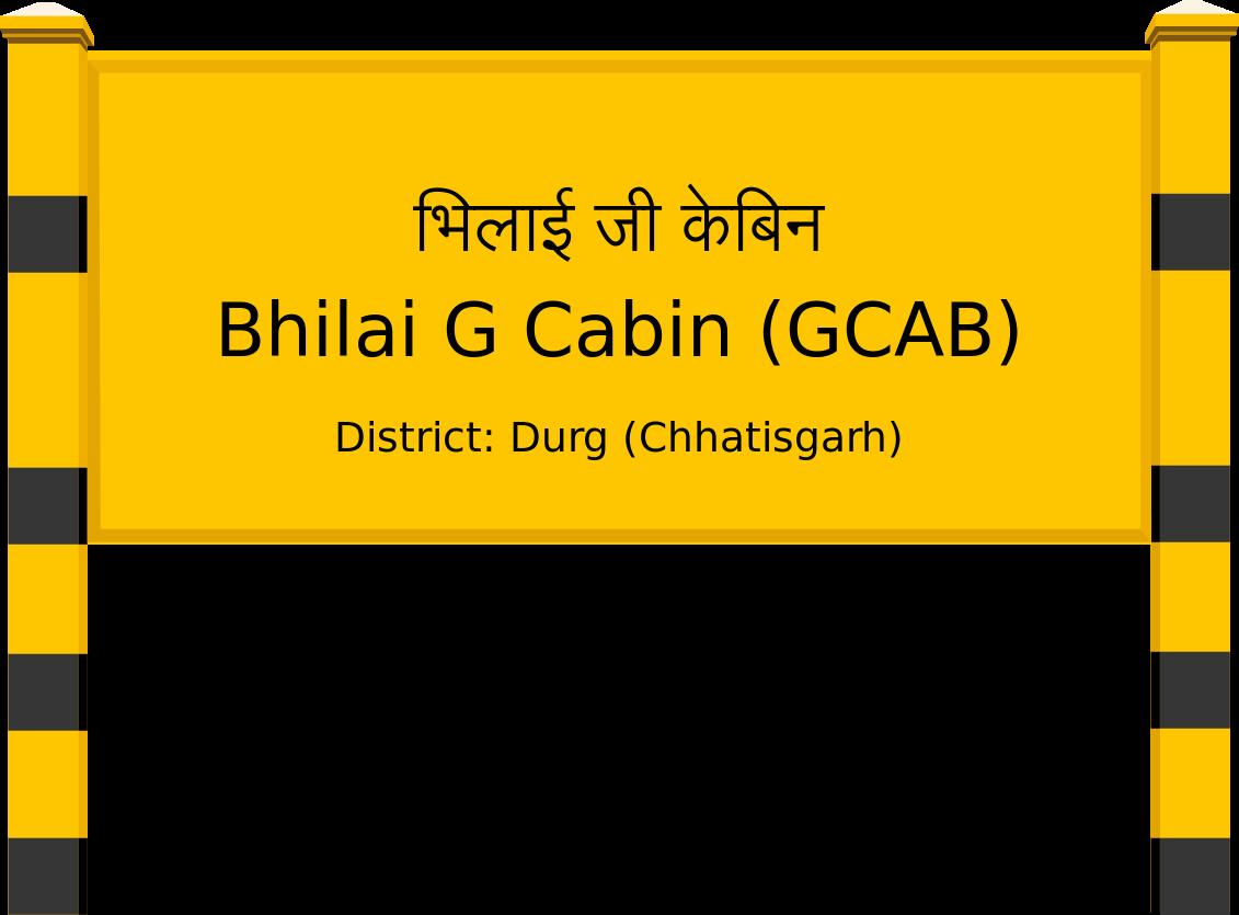 Bhilai G Cabin (GCAB) Railway Station