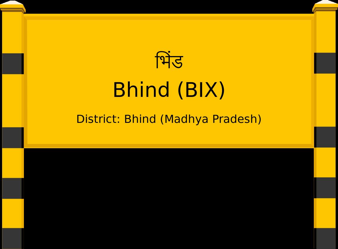 Bhind (BIX) Railway Station