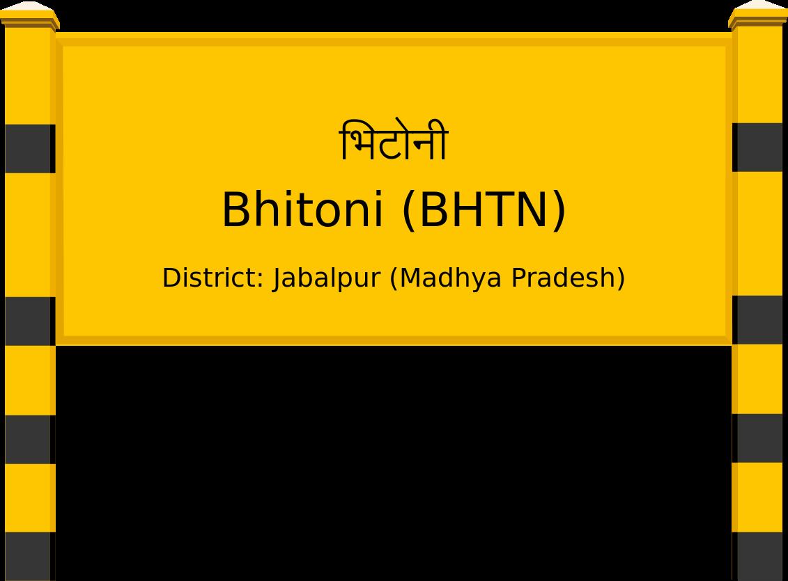 Bhitoni (BHTN) Railway Station