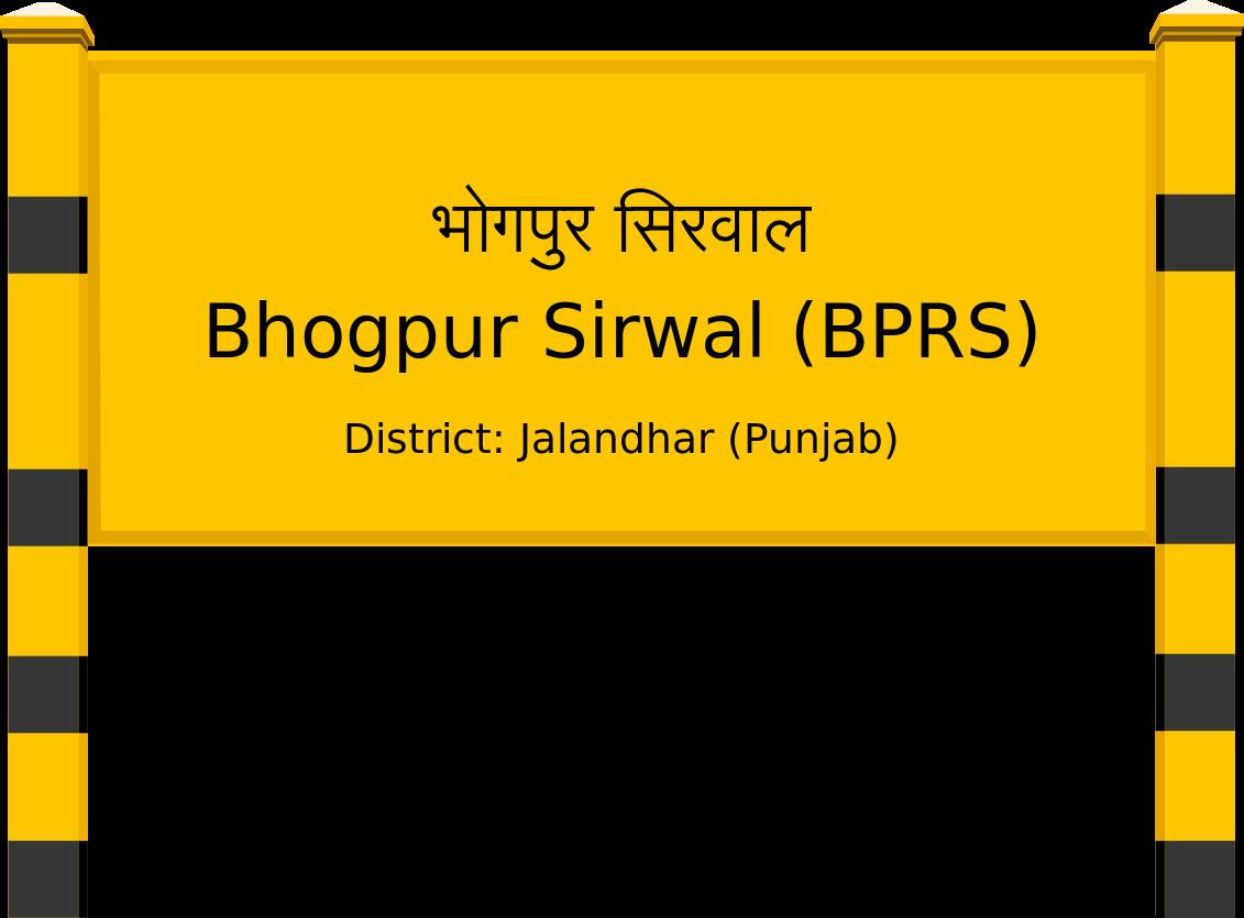 Bhogpur Sirwal (BPRS) Railway Station