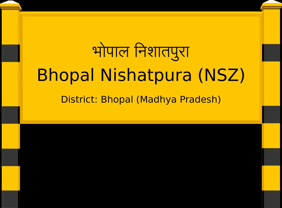Bhopal Nishatpura (NSZ) Railway Station