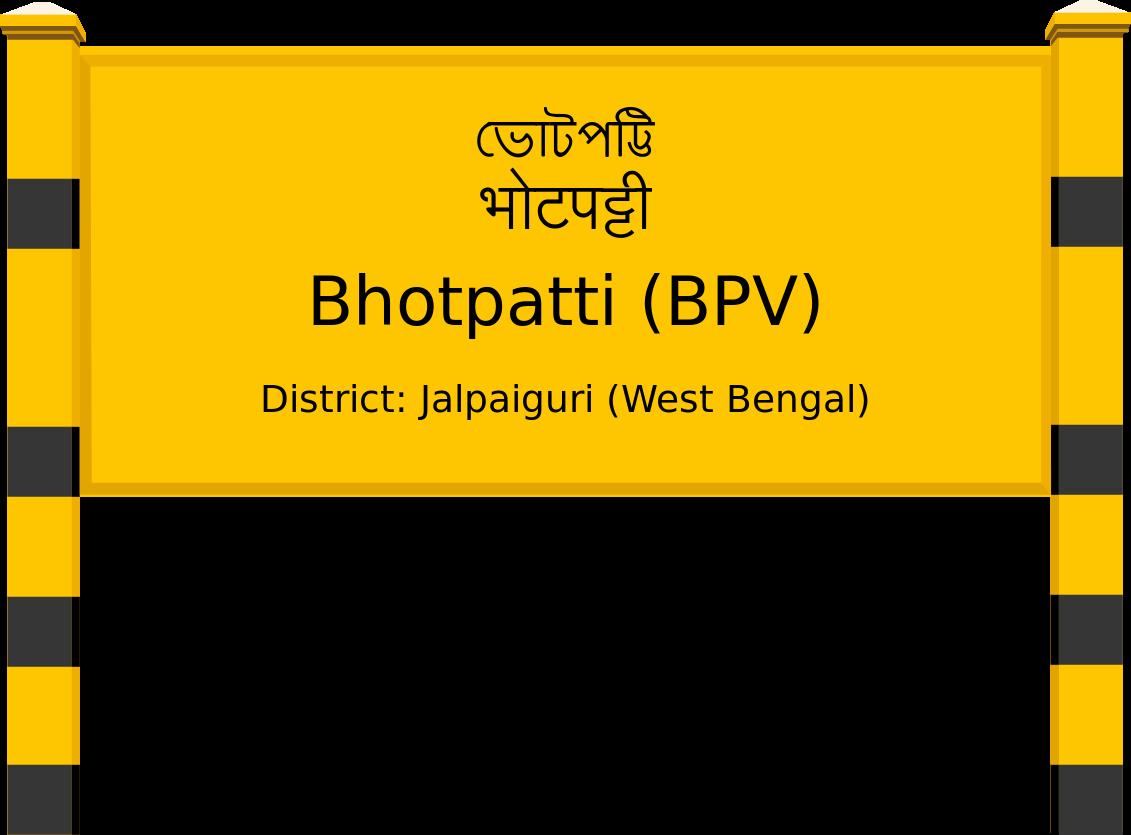 Bhotpatti (BPV) Railway Station