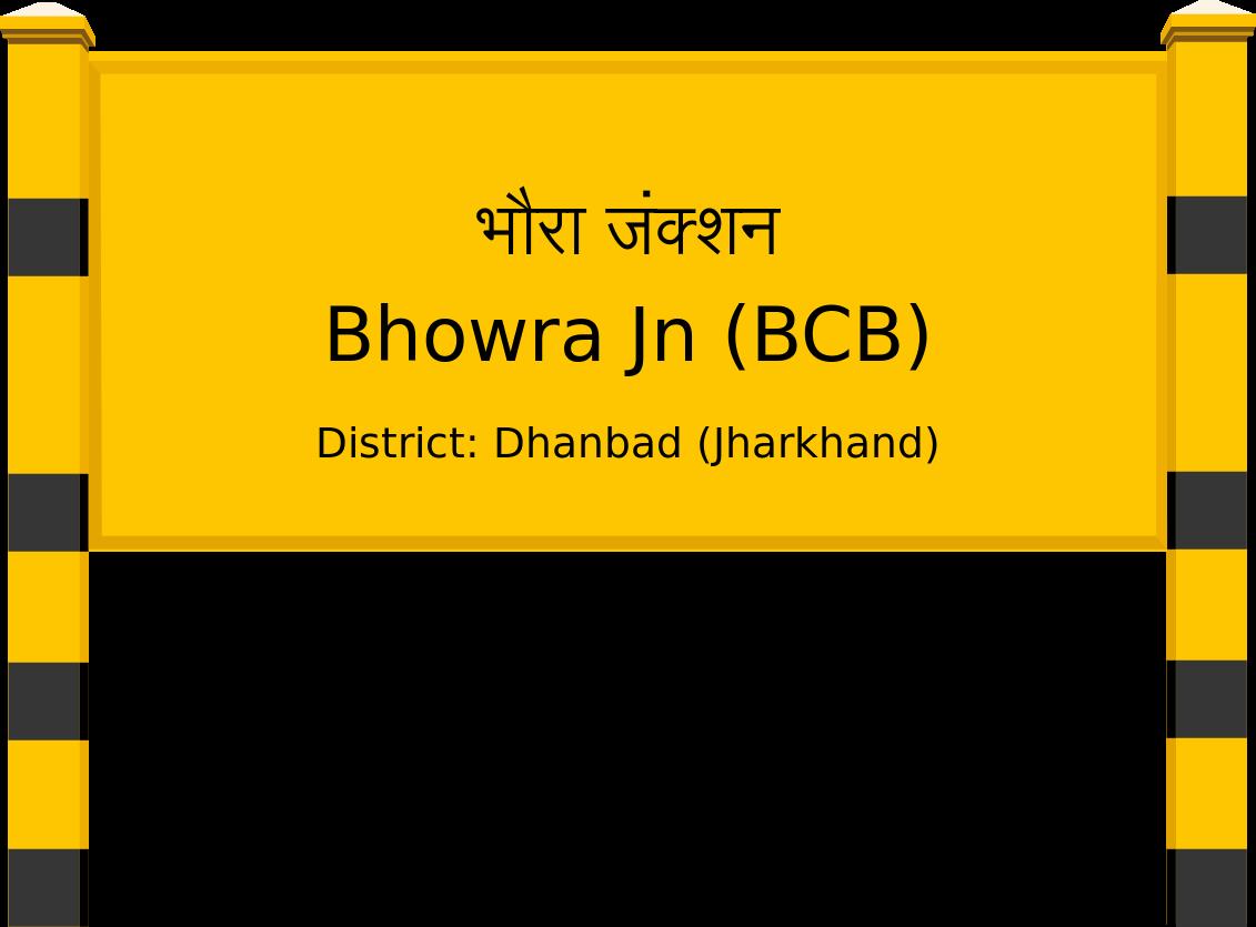 Bhowra Jn (BCB) Railway Station