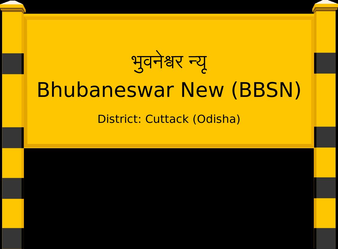 Bhubaneswar New (BBSN) Railway Station