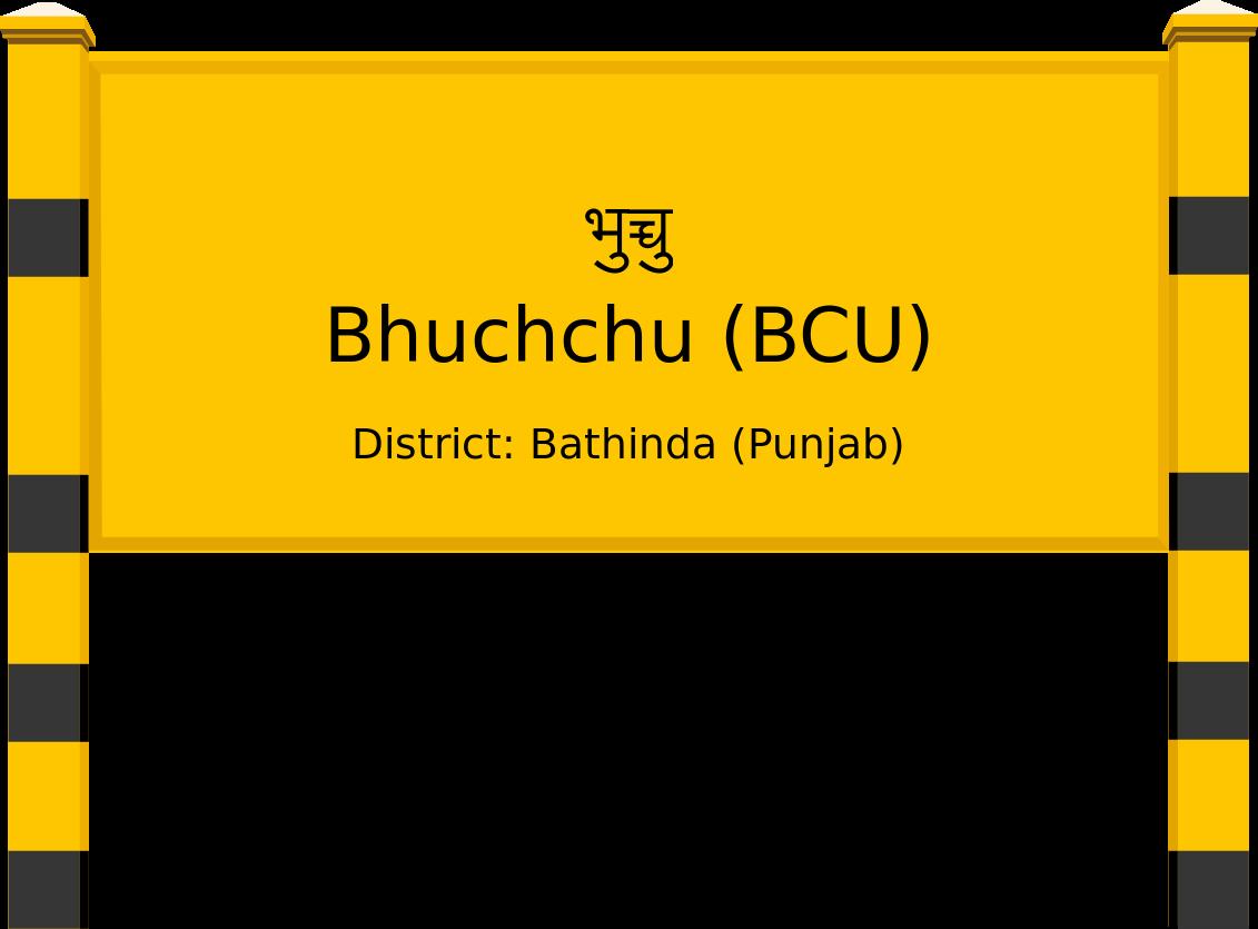 Bhuchchu (BCU) Railway Station