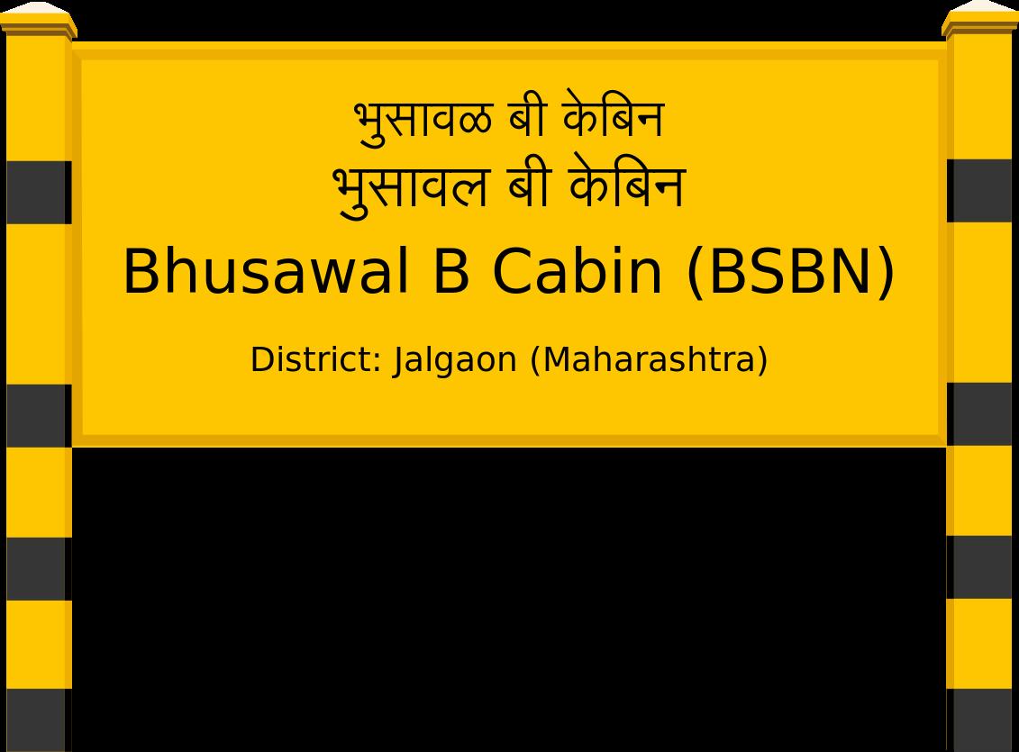 Bhusawal B Cabin (BSBN) Railway Station