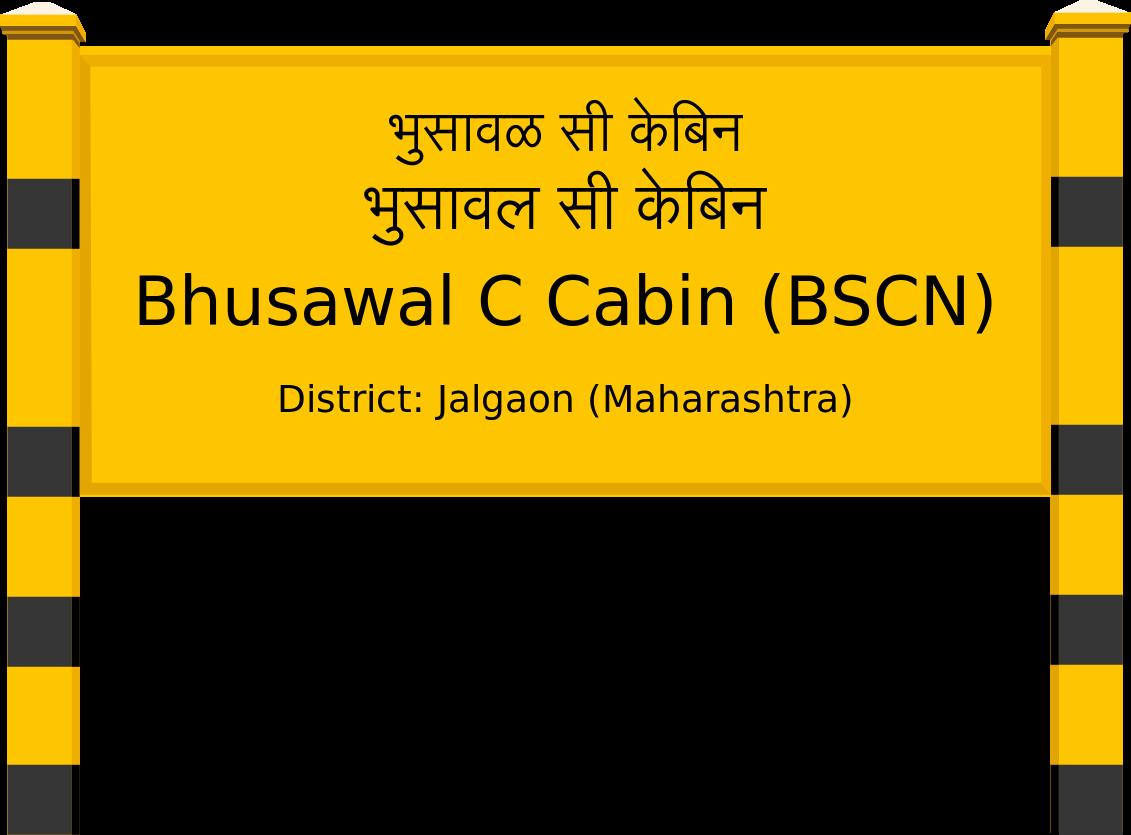 Bhusawal C Cabin (BSCN) Railway Station