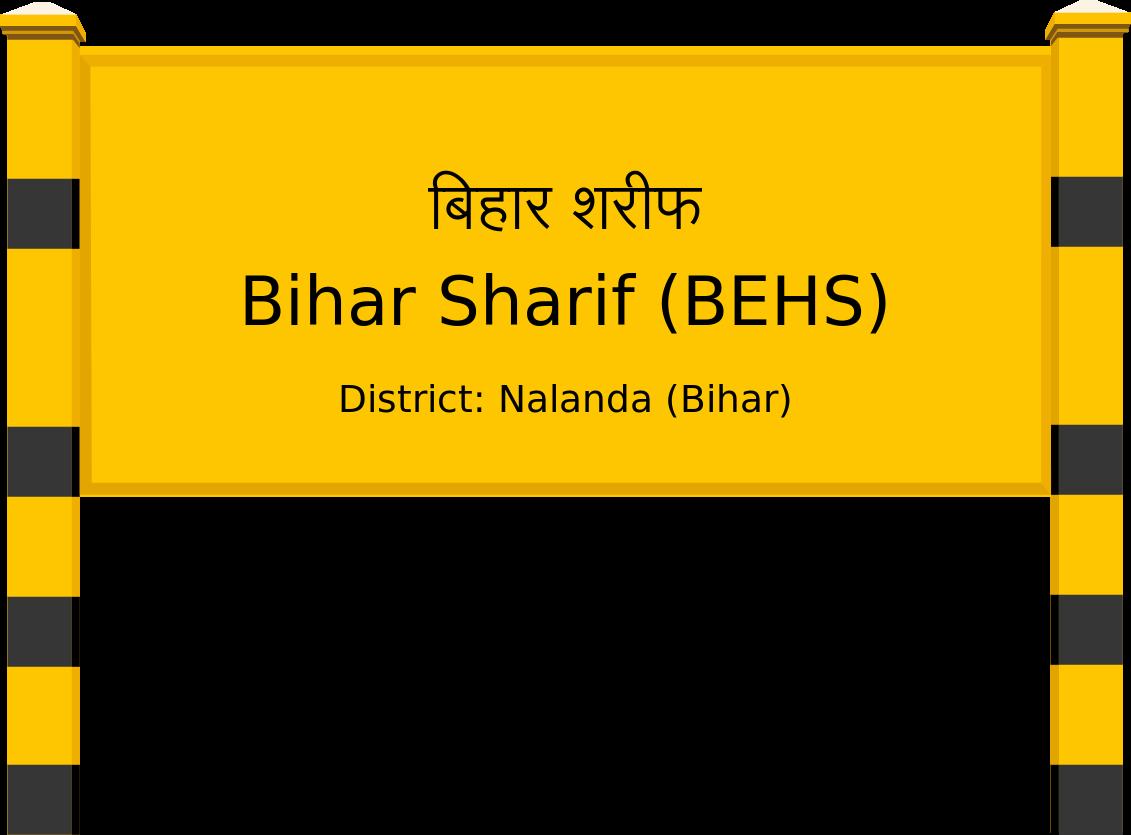Bihar Sharif (BEHS) Railway Station