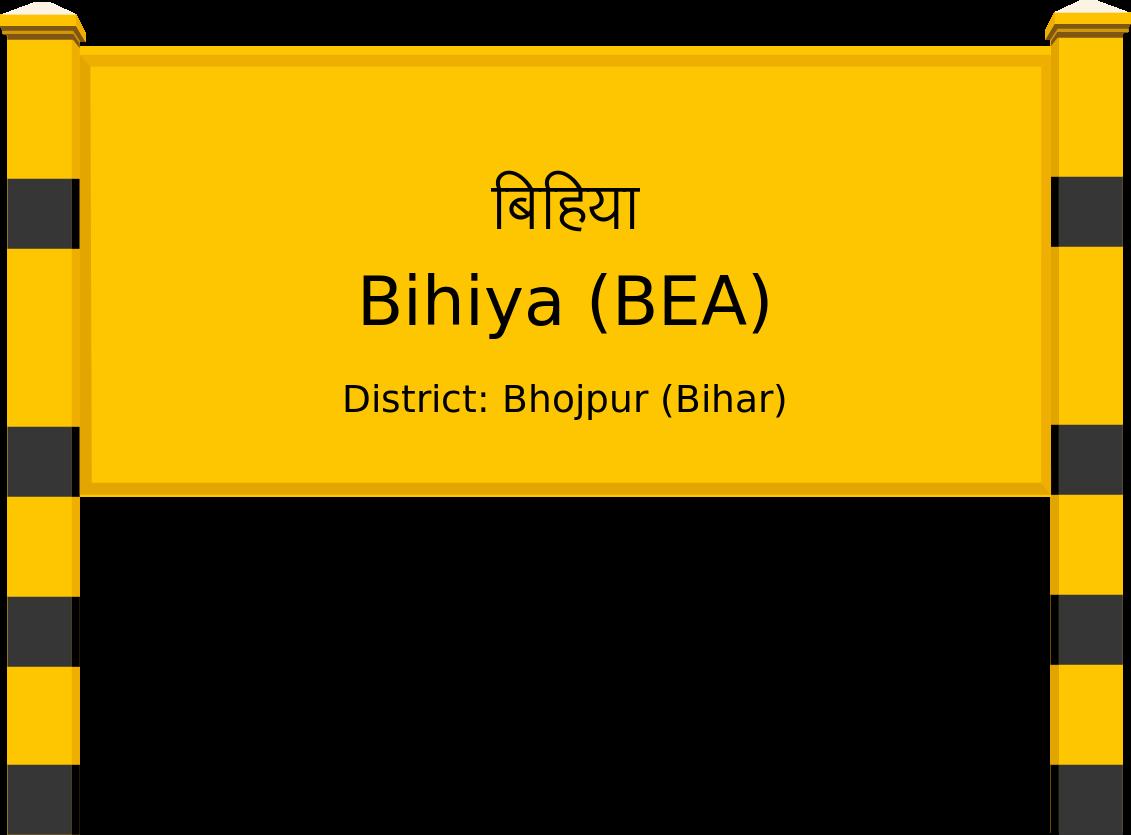 Bihiya (BEA) Railway Station