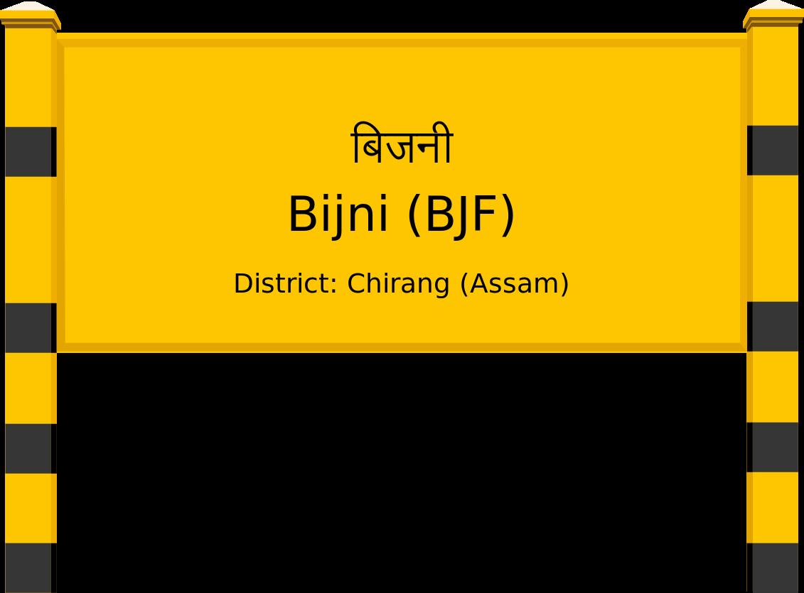 Bijni (BJF) Railway Station