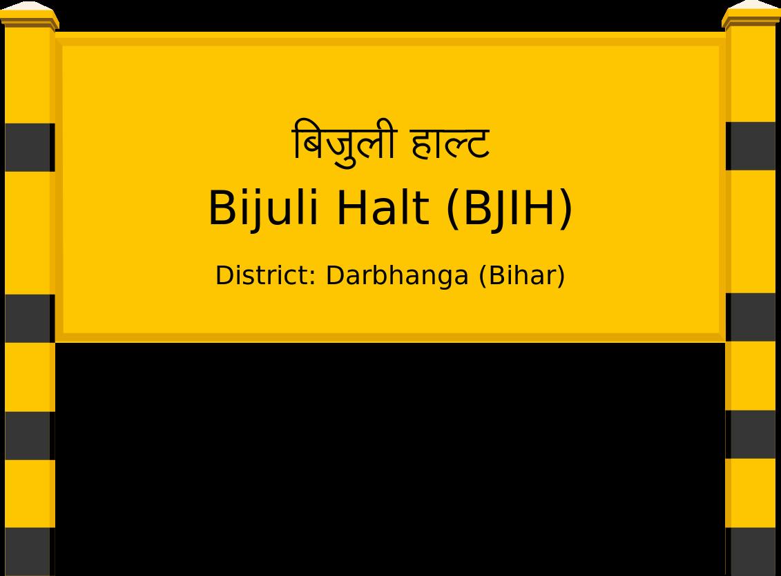 Bijuli Halt (BJIH) Railway Station