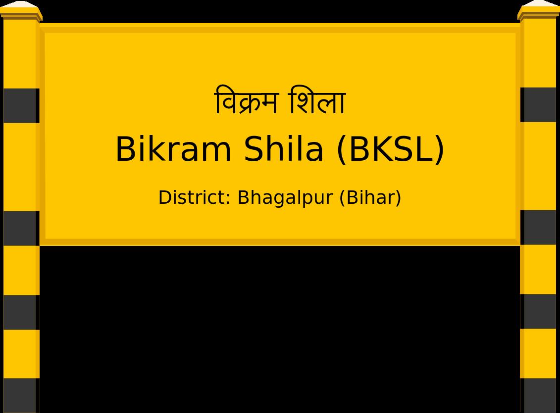 Bikram Shila (BKSL) Railway Station
