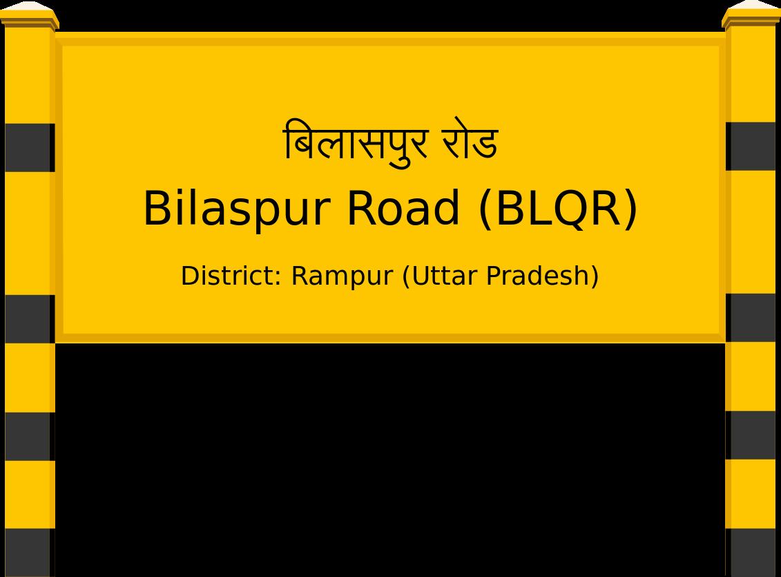 Bilaspur Road (BLQR) Railway Station