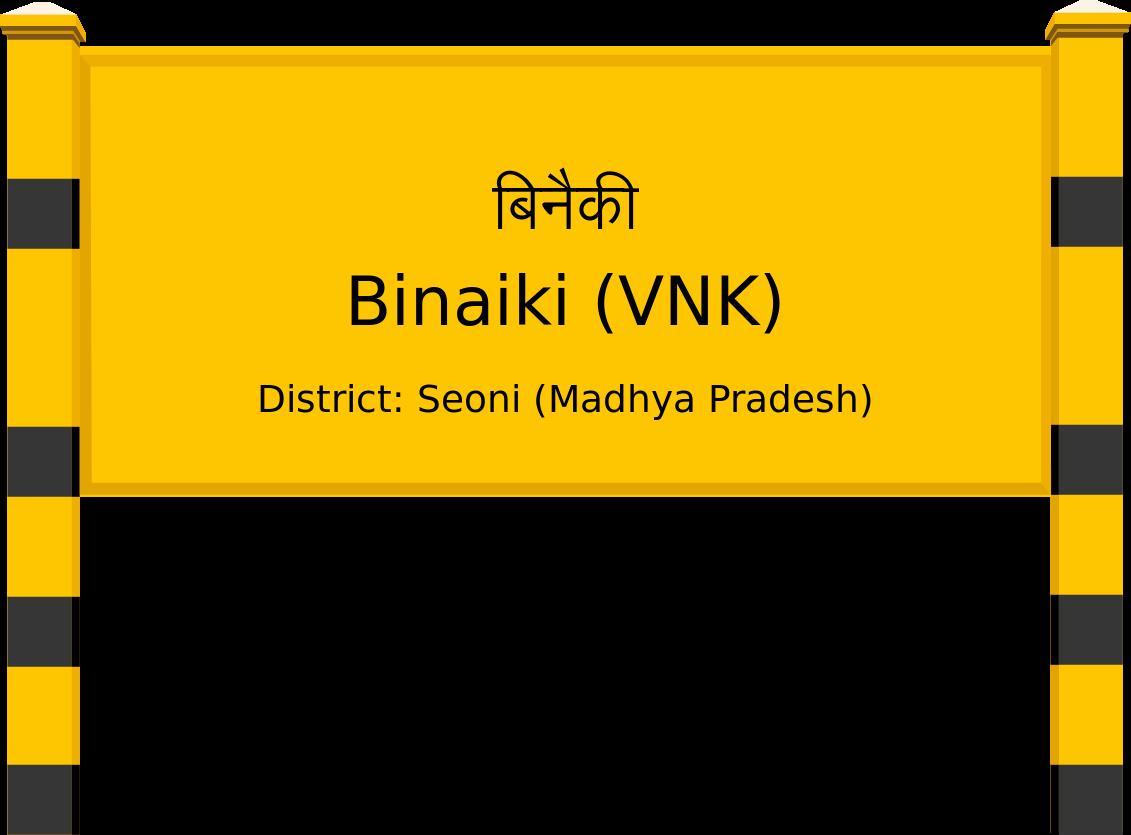 Binaiki (VNK) Railway Station
