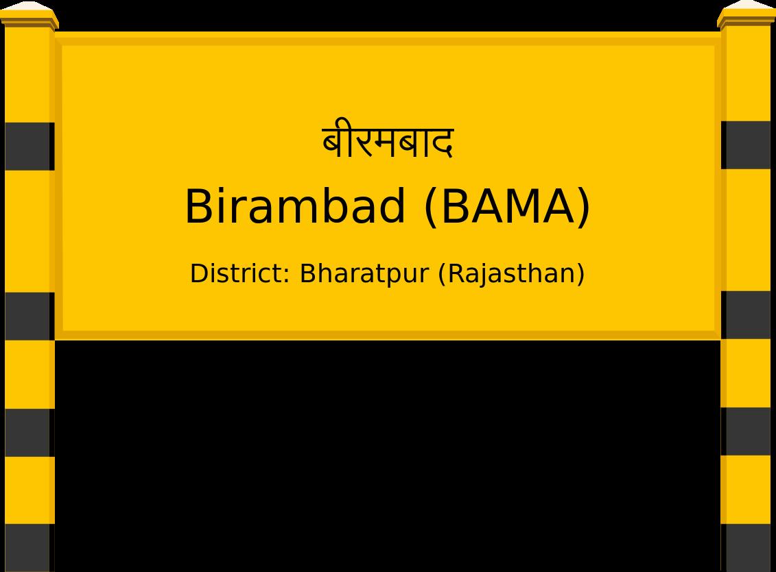 Birambad (BAMA) Railway Station