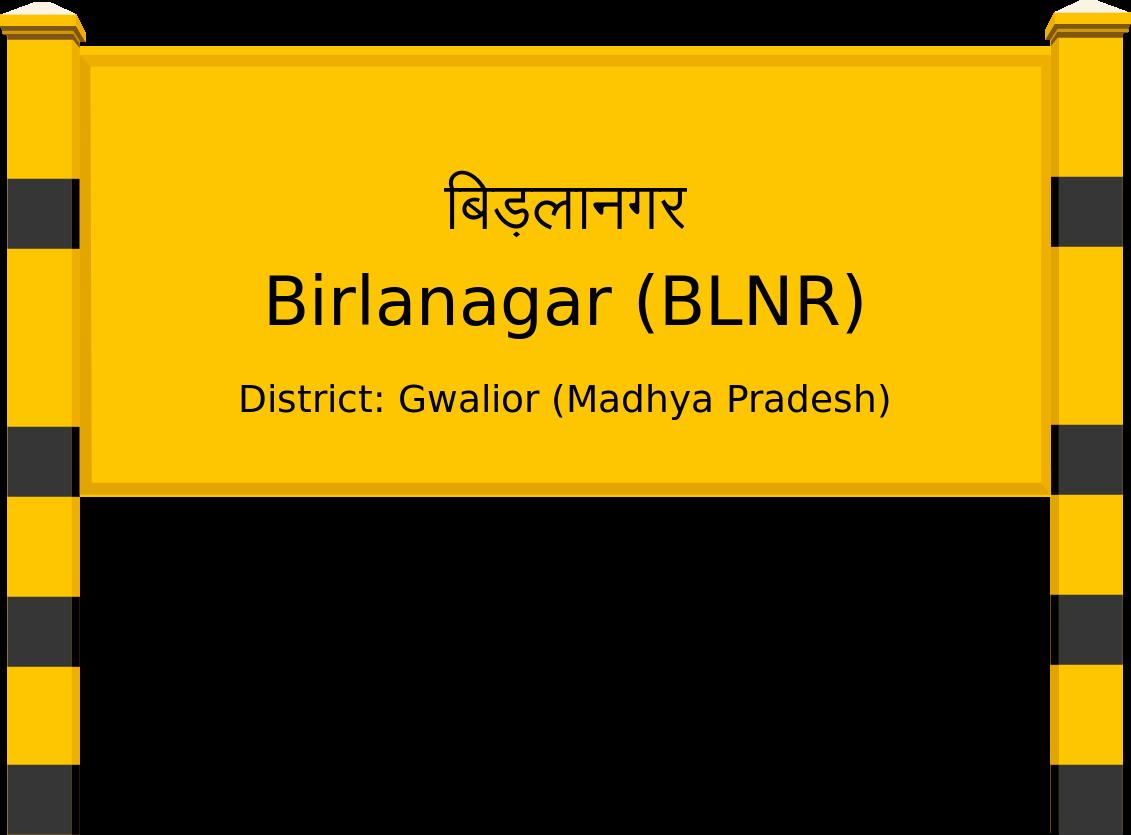 Birlanagar (BLNR) Railway Station