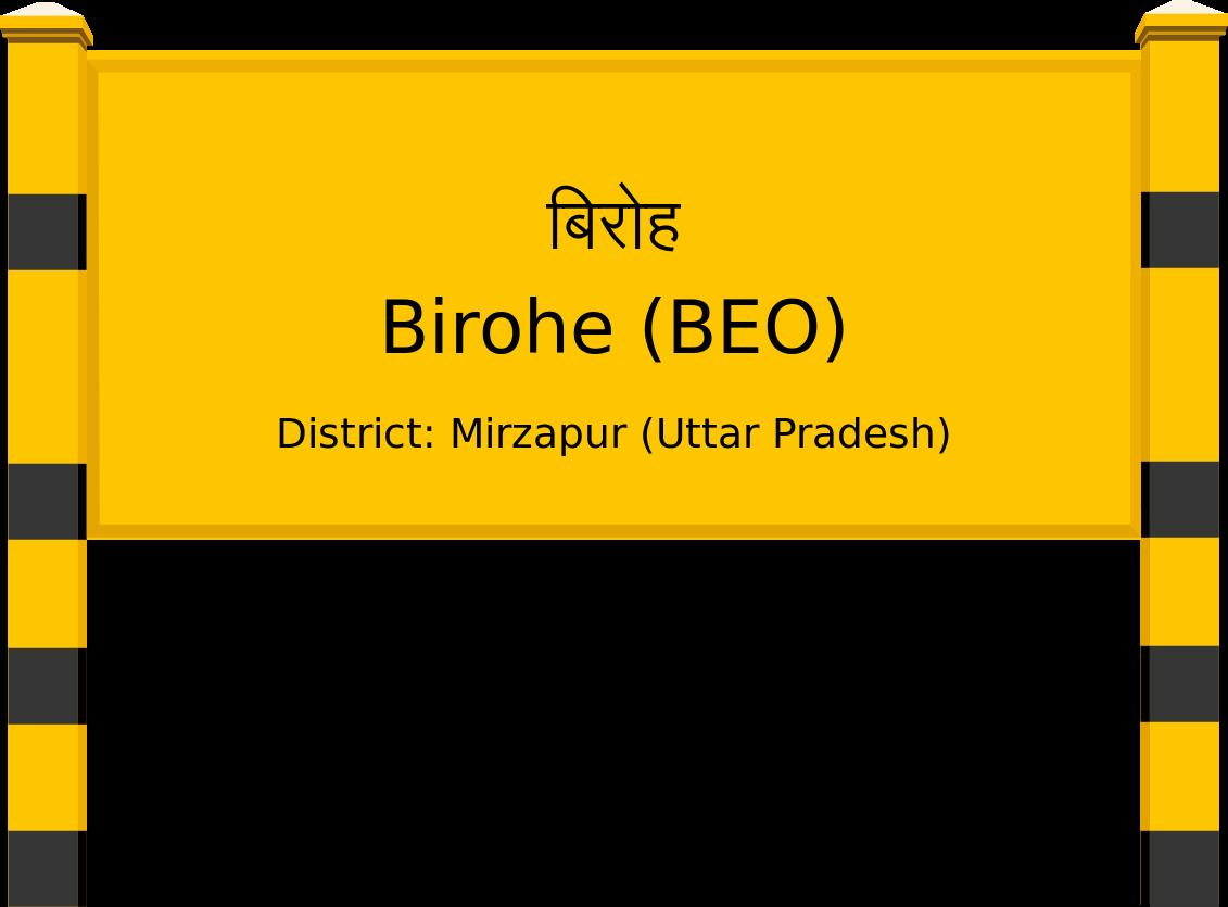 Birohe (BEO) Railway Station