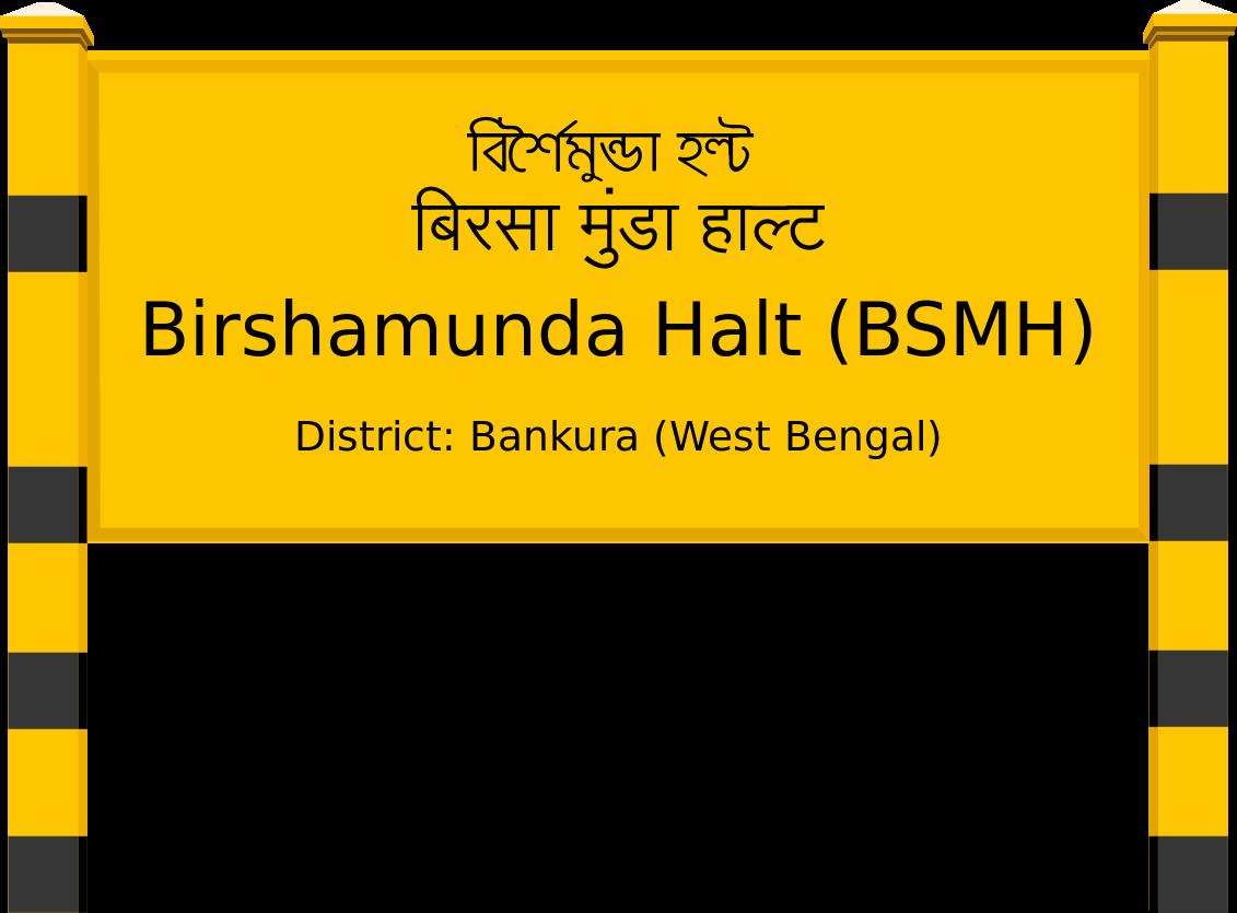 Birshamunda Halt (BSMH) Railway Station