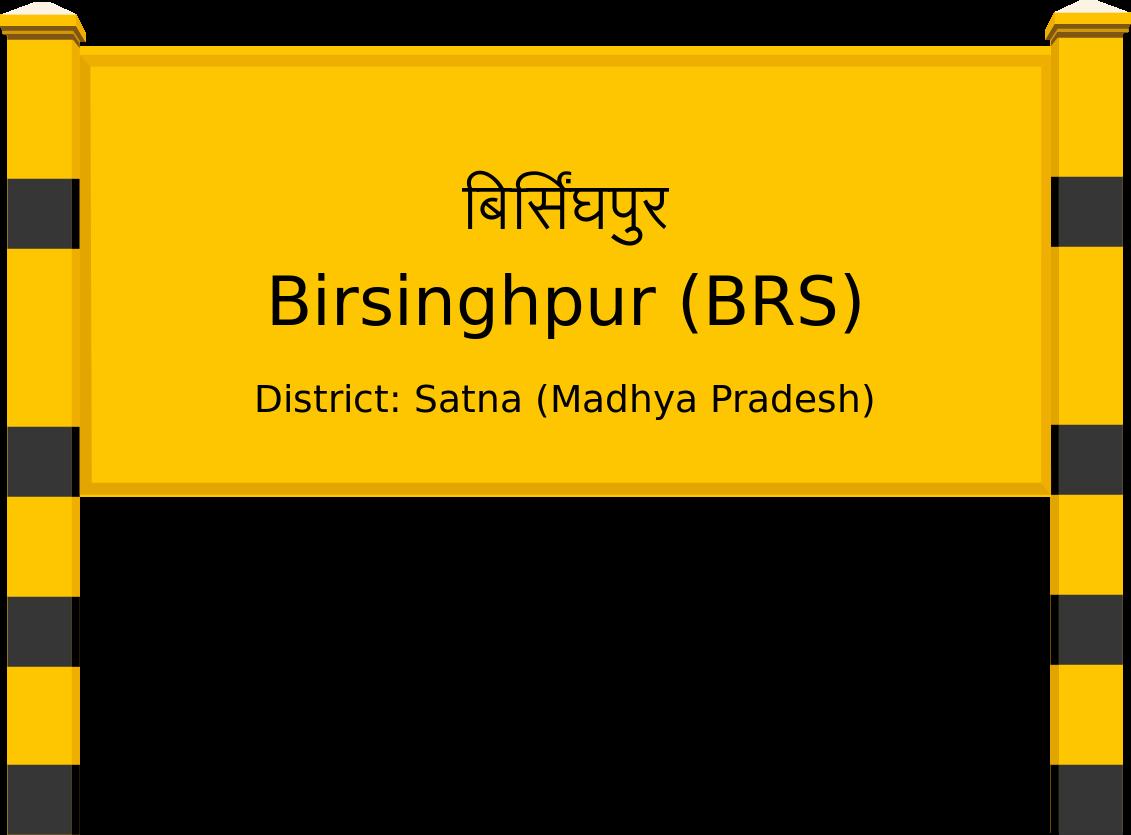 Birsinghpur (BRS) Railway Station
