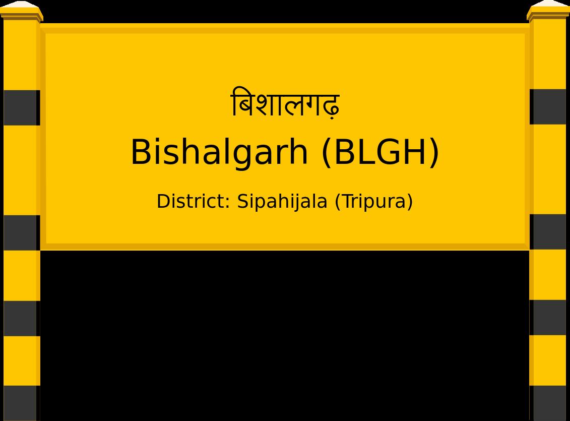 Bishalgarh (BLGH) Railway Station