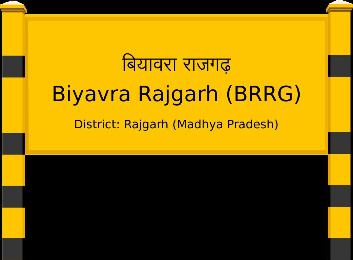 Biyavra Rajgarh (BRRG) Railway Station