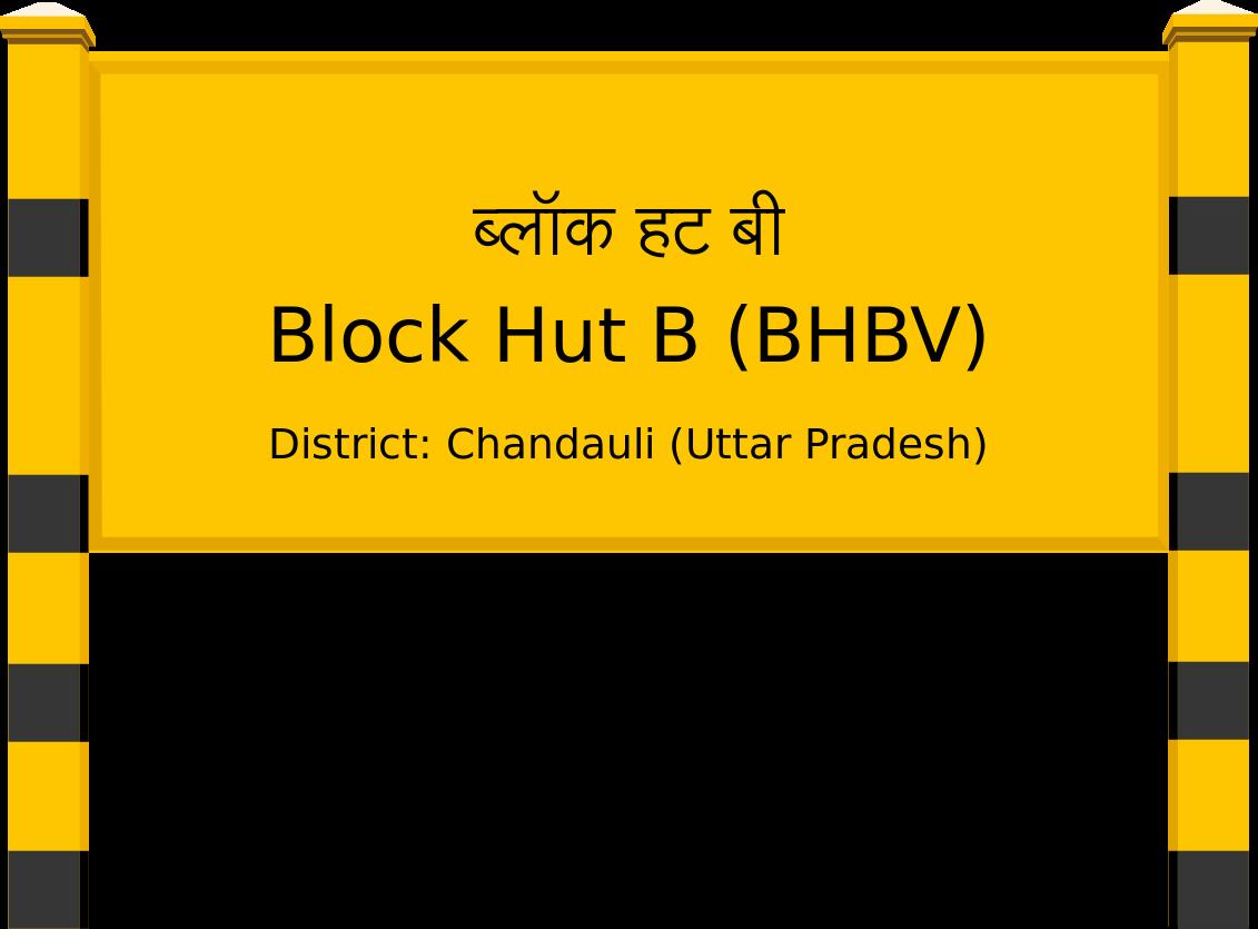 Block Hut B (BHBV) Railway Station