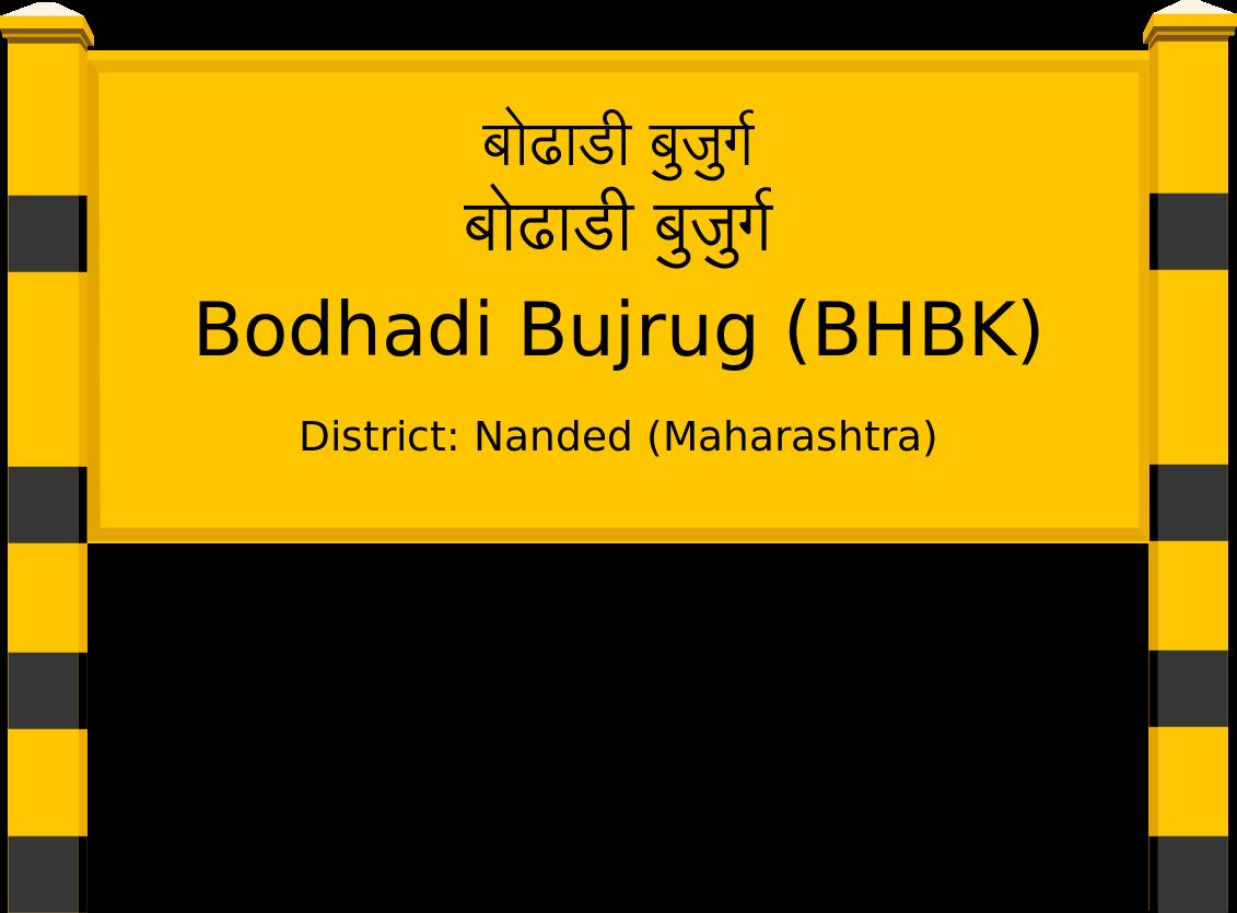 Bodhadi Bujrug (BHBK) Railway Station