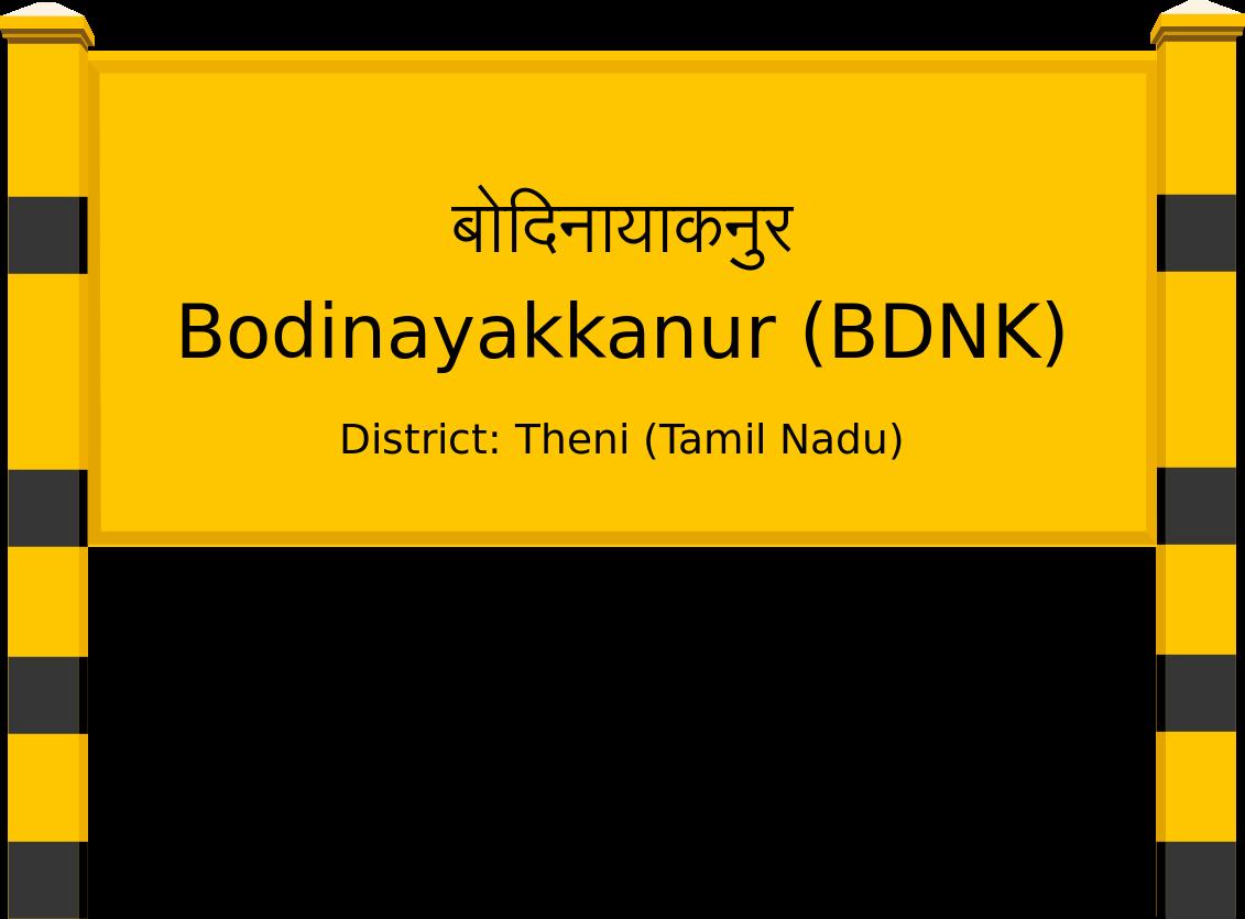 Bodinayakkanur (BDNK) Railway Station