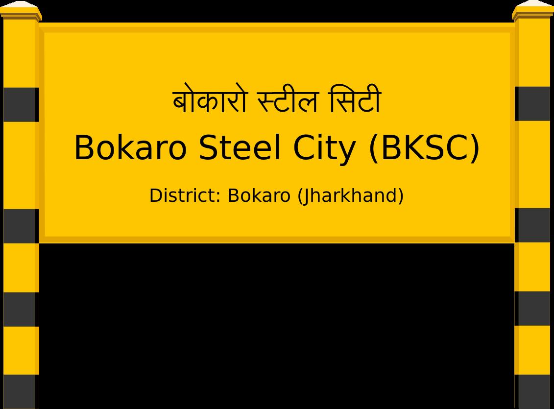 Bokaro Steel City (BKSC) Railway Station