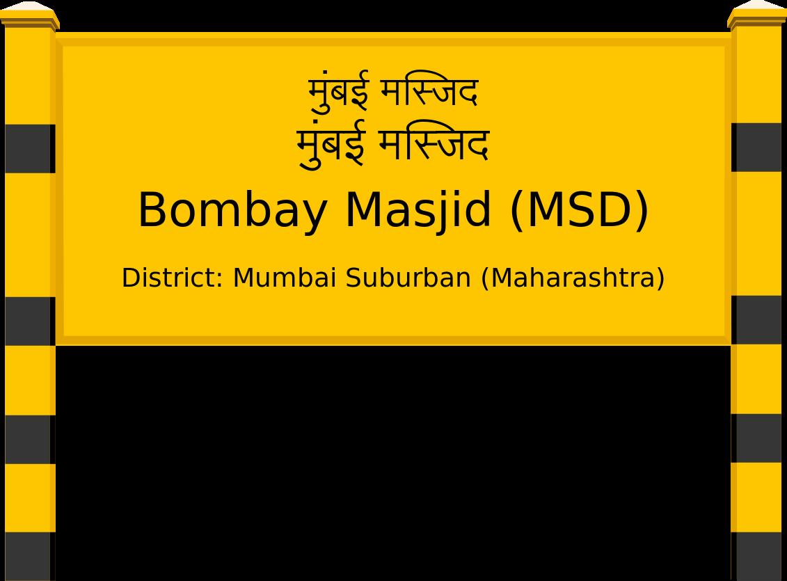 Bombay Masjid (MSD) Railway Station