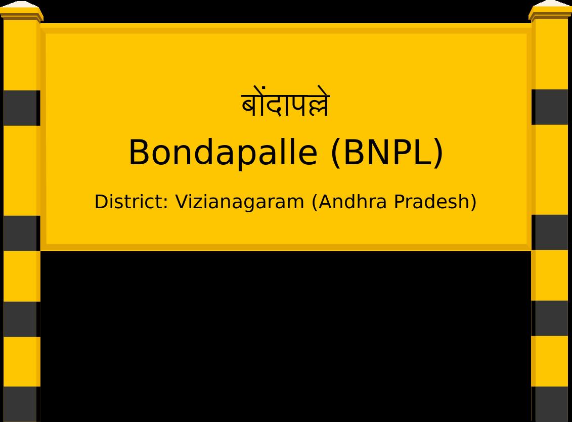 Bondapalle (BNPL) Railway Station