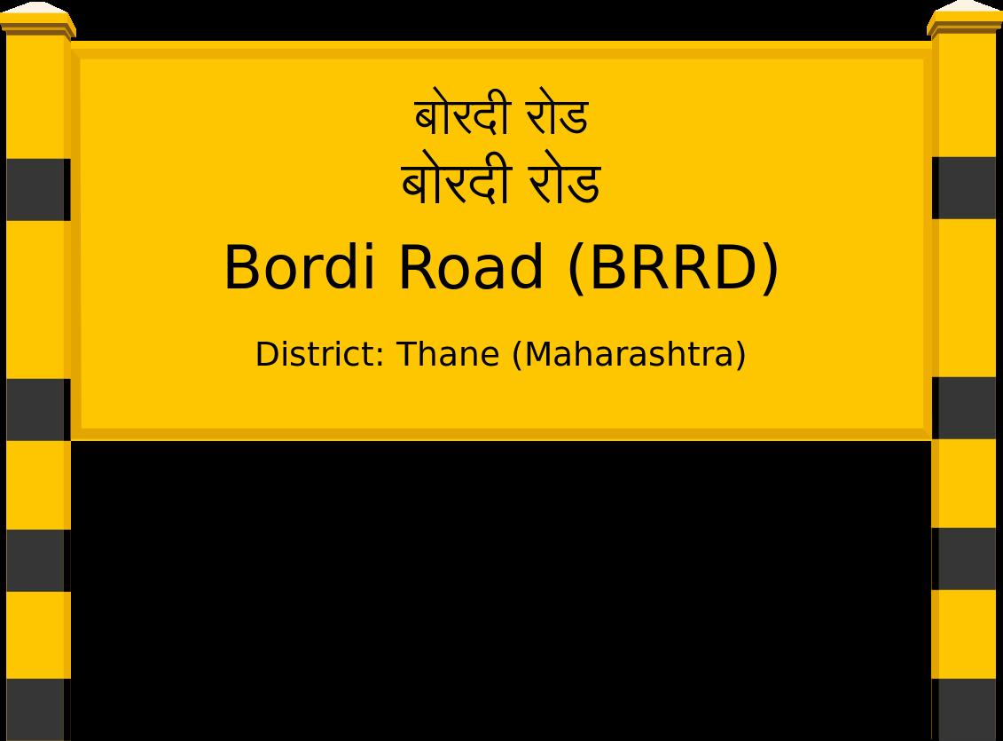 Bordi Road (BRRD) Railway Station