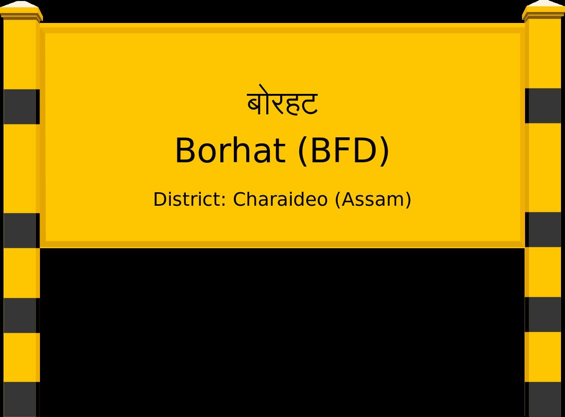 Borhat (BFD) Railway Station