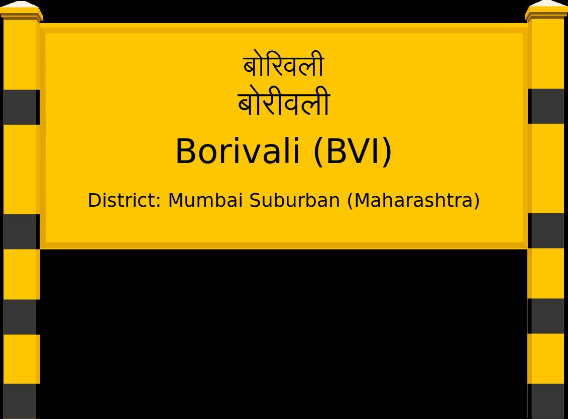 Borivali (BVI) Railway Station